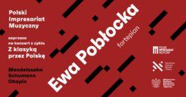 Zdjęcie: Z klasyką przez Polskę - koncert Ewy Pobłockiej