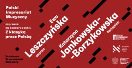 Zdjęcie: Z klasyką przez Polskę   Ewa Leszczyńska, Katarzyna Jankowska-Borzykowska