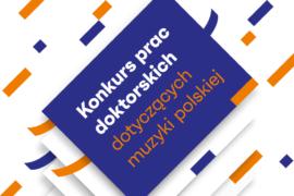Zdjęcie: Konkurs prac doktorskich dotyczących muzyki polskiej – wyniki