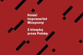 Zdjęcie: Polski Impresariat Muzyczny znów wyrusza Z klasyką przez Polskę