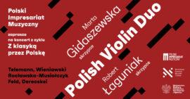 Zdjęcie: Z klasyką przez Polskę   Polish Violin Duo