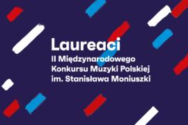 Zdjęcie: Przyjechali, zagrali, zwyciężyli – II Międzynarodowy Konkurs Muzyki Polskiej rozstrzygnięty!