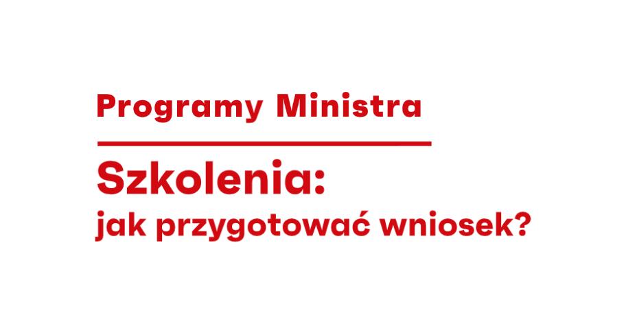 Zdjęcie: Programy Ministra – szkolenie z ekspertami!
