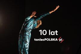 Zdjęcie: Największy portal o polskim tańcu świętuje 10 lat! Premiera nowej strony taniecPOLSKA.pl