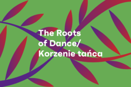 Zdjęcie: The Roots of Dance / Korzenie tańca project goes on world tour for the third time!