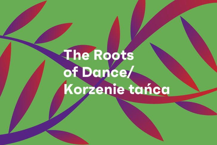Zdjęcie: Projekt The Roots of Dance / Korzenie tańca po raz trzeci wyrusza w międzynarodową podróż!