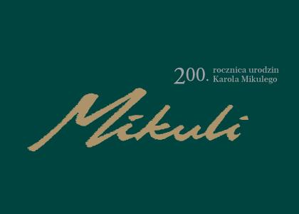 Zdjęcie: Nadzwyczajny koncert z okazji jubileuszu 200. urodzin Karola Mikulego