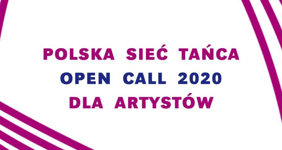 Zdjęcie: Ogłoszenie wyników Konkursu – OPEN CALL DO PULI POLSKIEJ SIECI TAŃCA 2020