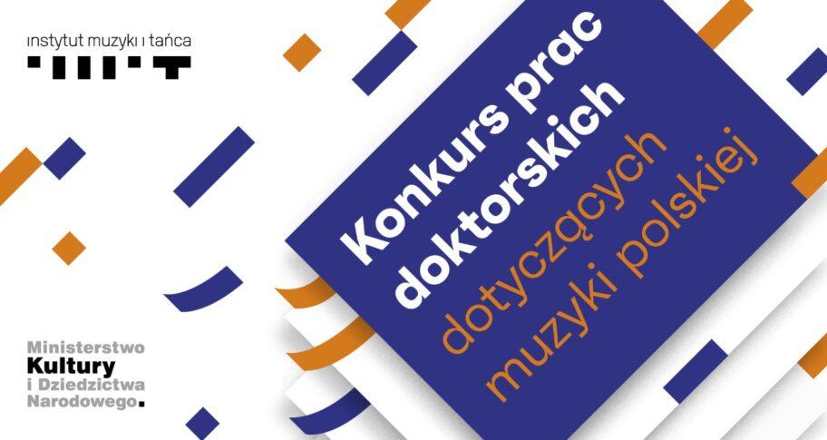 Zdjęcie: Konkurs prac doktorskich dotyczących muzyki polskiej