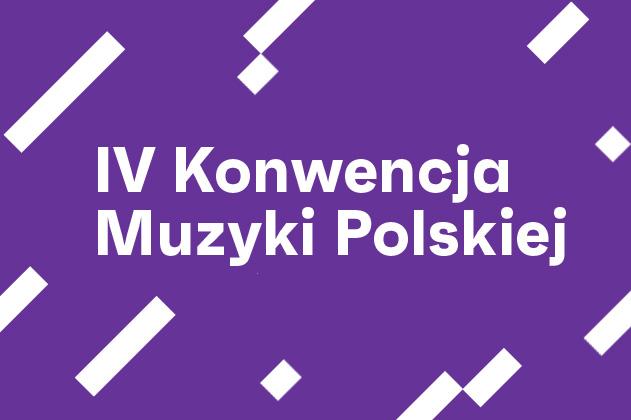 Zdjęcie: IV Konwencja Muzyki Polskiej on-line