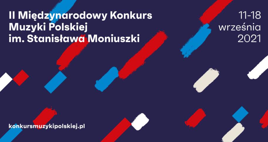 Zdjęcie: Znamy datę 2. Międzynarodowego Konkursu Muzyki Polskiej im. Stanisława Moniuszki