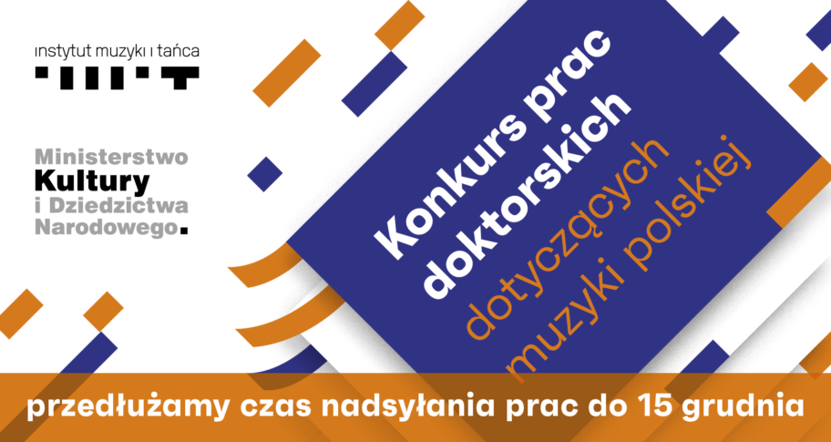 Zdjęcie: Przedłużenie terminu aplikowania do konkursu prac doktorskich dotyczących muzyki polskiej