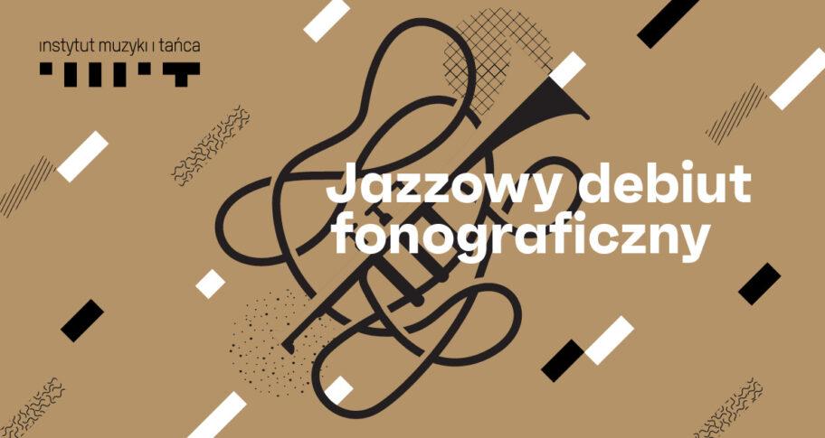 Zdjęcie: Wyniki naboru wniosków do programu Jazzowy debiut fonograficzny 2021