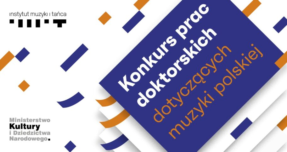 Zdjęcie: Konkurs prac doktorskich dotyczących muzyki polskiej – wyniki kwalifikacji zgłoszeń